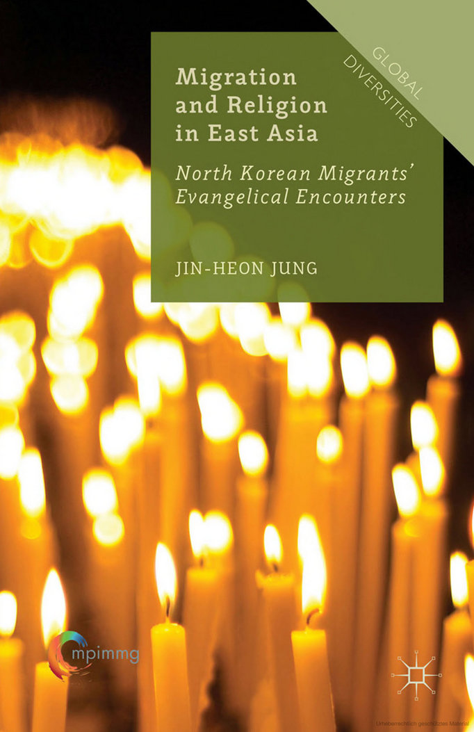 Migration and Religion in East Asia. North Korean Migrants' Evangelical Encounters