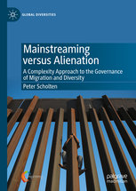 Mainstreaming versus Alienation. A Complexity Approach to the Governance of Migration and Diversity