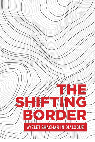 <p><em>The Shifting Border: Legal Cartographies of Migration and Mobility </em>(Critical Powers Series, Manchester University Press, 2020)</p>