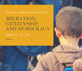"""Migration, citizenship, and democracy contemporary ethical challenges - Part II"""