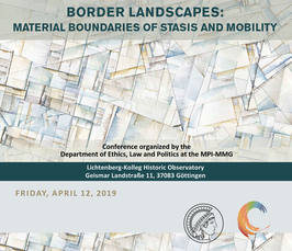 """Border Landscapes: Material Boundaries of Stasis and Mobility"""